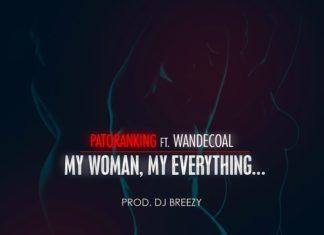 Patoranking ft. Wande Coal - MY WOMAN, MY EVERYTHING [prod. by DJ Breezy] Artwork | AceWorldTeam.com