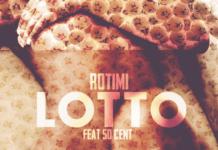 Rotimi ft. 50 Cent - LOTTO [Remix] Artwork | AceWorldTeam.com
