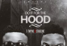 T-Twyne ft. Stage1ne - DO IT FOR THE HOOD Artwork | AceWorldTeam.com