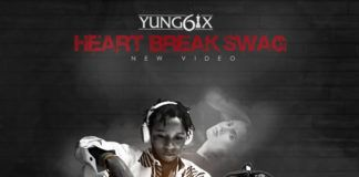 Yung6ix - HEARTBREAK SWAG [Official Video] Artwork | AceWorldTeam.com