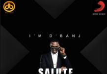 D'banj ft. Ice Prince - SALUTE Artwork | AceWorldTeam.com