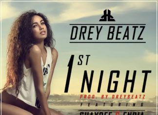 Drey Beatz ft. ShayDee & Endia - 1ST NIGHT Artwork | AceWorldTeam.com