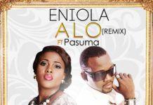 Eniola ft. Pasuma Wonder - ALO Remix (prod. by Puffy Tee) Artwork | AceWorldTeam.com