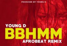 Young D - BBHMM (Afrobeat Remix) Artwork | AceWorldTeam.com