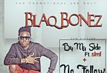 Blaqbonez - BY MY SIDE ft. Simi + NO FOLLOW Artwork | AceWorldTeam.com