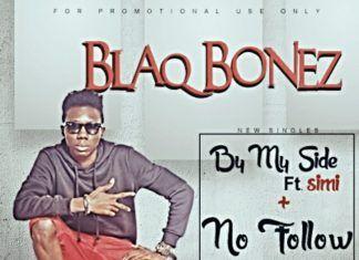 Blaqbonez - BY MY SIDE ft. Simi + NO FOLLOW Artwork   AceWorldTeam.com
