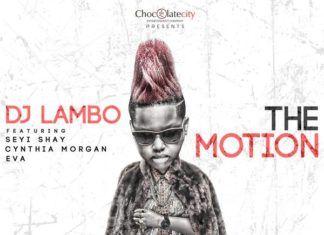 DJ Lambo ft. Seyi Shay, Cynthia Morgan & Eva Alordiah - THE MOTION (prod. by Chopstix & Reinhard) Artwork | AceWorldTeam.com