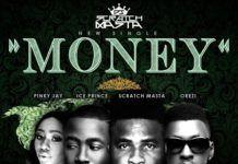 DJ Scratch Masta ft. Ice Prince, Pinky Jay & Orezi - MONEY (prod. by Bonesnackberry) Artwork   AceWorldTeam.com