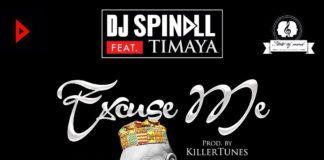 DJ Spinall ft. Timaya - EXCUSE ME (prod. by Killer Tunes) Artwork | AceWorldTeam.com