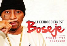 LekkiHood Finest ft. General Pype & DJ Magnum - BOSEJE Artwork | AceWorldTeam.com
