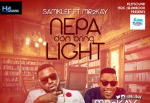 Samklef ft. Mr. 2Kay - NEPA DON BRING LIGHT Artwork | AceWorldTeam.com