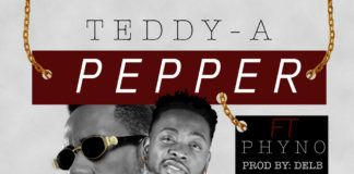 Teddy-A ft. Phyno - PEPPER (prod. by Del'B) Artwork | AceWorldTeam.com
