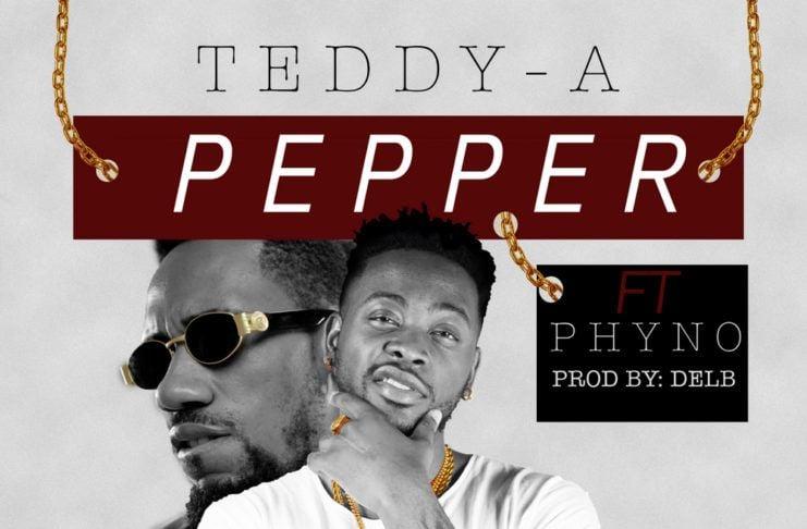 Teddy-A ft. Phyno - PEPPER (prod. by Del'B) Artwork | AceWorldTeam.com