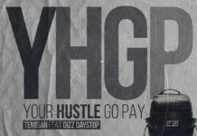Temisan ft. Dizzy Daystop - YOUR HUSTLE GO PAY Artwork | AceWorldTeam.com