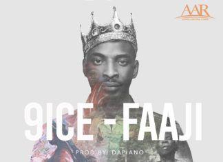 9ice - FAAJI (prod. by Da'Piano) Artwork | AceWorldTeam.com
