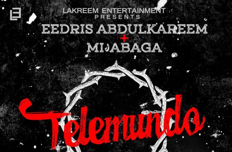 Eedris Abdulkareem ft. M.I - TELEMUNDO (prod. by Soso Beat) Artwork   AceWorldTeam.com