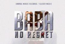 Klever Jay - BABA NO REGRET (prod. by Shocker) Artwork   AceWorldTeam.com