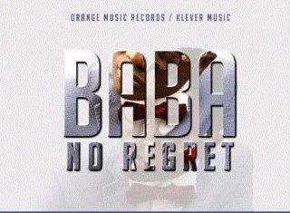 Klever Jay - BABA NO REGRET (prod. by Shocker) Artwork | AceWorldTeam.com