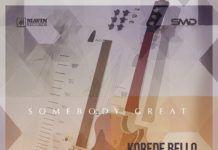 Korede Bello ft. Asa - SOMEBODY GREAT (prod. by Don Jazzy) Artwork   AceWorldTeam.com