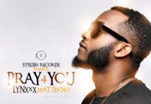 Lynxxx ft. Tekno - PRAY 4 YOU Artwork | AceWorldTeam.com