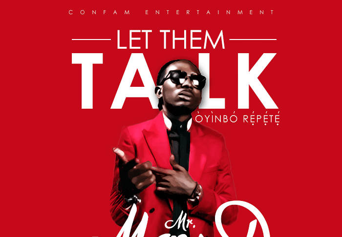 May D - LET THEM TALK (Òyìnbó Répété) Artwork | AceWorldTeam.com