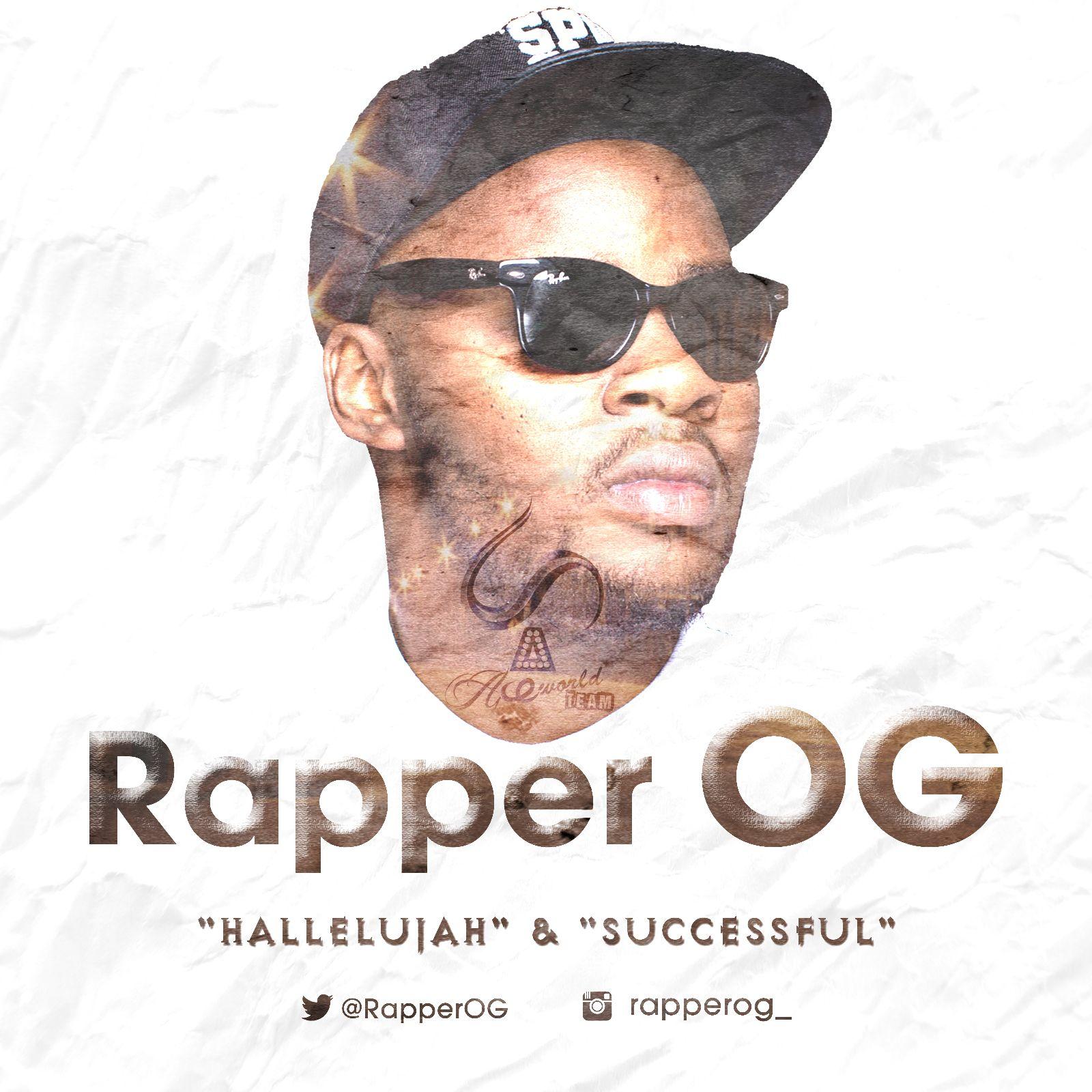 Rapper OG - HALLELUJAH + SUCCESSFUL Artwork | AceWorldTeam.com