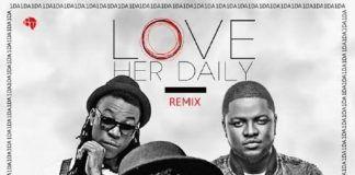 1DA ft. Solid Star & Skales - LOVE HER DAILY (Remix) Artwork | AceWorldTeam.com