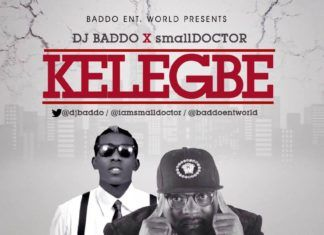 DJ Baddo ft. Small Doctor - KELEGBE (prod. by 2TBoiz) Artwork | AceWorldTeam.com