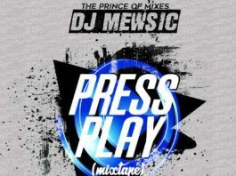 DJ Mewsic - PRESS PLAY (Mixtape) Artwork | AceWorldTeam.com