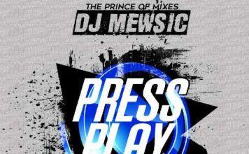 DJ Mewsic - PRESS PLAY (Mixtape) Artwork | AceWorldTeam.com
