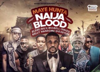 Maye Hunta ft. eLDee, Bils, Morell, Sinzu, Kelly Hansome & Do2Dtun - NAIJA BLOOD (prod. by Giggz) Artwork | AceWorldTeam.com