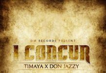Timaya ft. Don Jazzy - I CONCUR (prod. by Killer Tunes) Artwork | AceWorldTeam.com