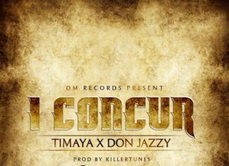 Timaya ft. Don Jazzy - I CONCUR (prod. by Killer Tunes) Artwork | AceWorldTeam.com