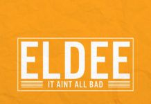 eLDee - IT AIN'T ALL BAD (prod. by N.O Joe & Ervin Pope) Artwork | AceWorldTeam.com