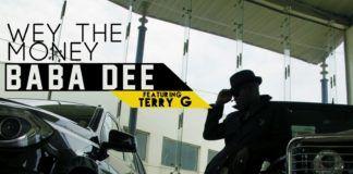 Baba Dee ft. Terry G - WEY THE MONEY Artwork   AceWorldTeam.com