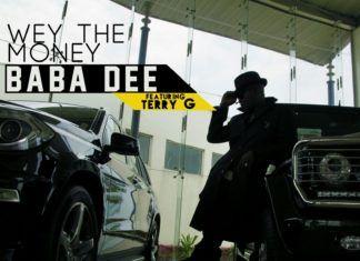 Baba Dee ft. Terry G - WEY THE MONEY Artwork | AceWorldTeam.com