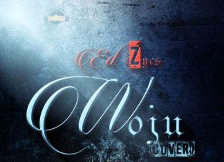 ED iZycs - WOJU (a Kiss Daniel cover) Artwork | AceWorldTeam.com