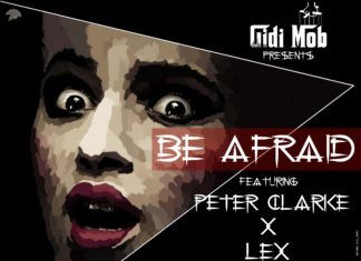 Gidi Mob ft. Peter Clarke & Lex - BE AFRAID (prod. by Echo) Artwork | AceWorldTeam.com