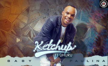 KetchUp ft. Uhuru - BABY PAULINA (prod. by JayPaul Beatz) Artwork   AceWorldTeam.com