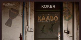 Koker - KÁÁBÒ (prod. by Pheelz) Artwork | AceWorldTeam.com