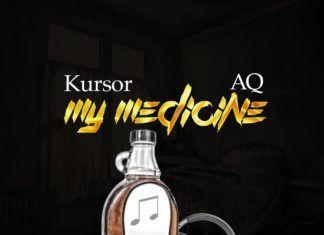 Kursor ft. A-Q - MY MEDICINE Artwork   AceWorldTeam.com