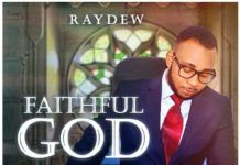 RayDew - FAITHFUL GOD (prod. by Michael Bassey) Artwork | AceWorldTeam.com