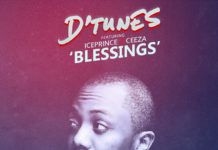 D'Tunes ft. Ice Prince & Ceeza - BLESSINGS Artwork | AceWorldTeam.com
