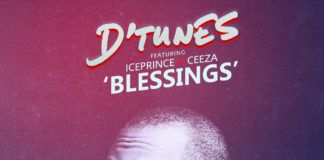 D'Tunes ft. Ice Prince & Ceeza - BLESSINGS Artwork | AceWorldTeam.com