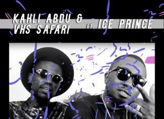 Kahli Abdu & VHS Safari (KAVHS) ft. Ice Prince - FOREVER & EVER Artwork | AceWorldTeam.com