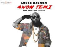 Loose Kaynon ft. Dice Ailes & Koker - AWON TEMI (prod. by CKay & Don L37) Artwork | AceWorldTeam.com