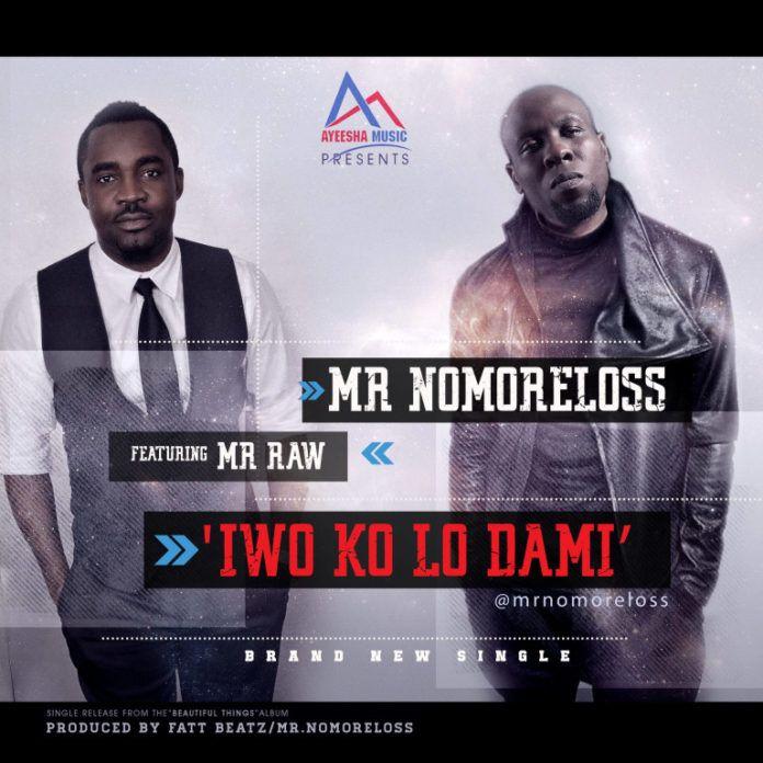 Mr. Nomoreloss ft. Mr. Raw - IWO KO LO DAMI (prod. by FattBeatz) Artwork | AceWorldTeam.com