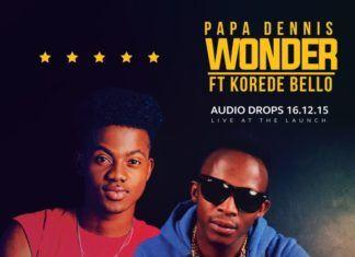 Papa Dennis ft. Korede Bello - WONDER Artwork | AceWorldTeam.com