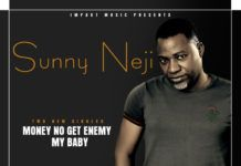 Sunny Neji - MONEY NO GET ENEMY + MY BABY Artwork | AceWorldTeam.com