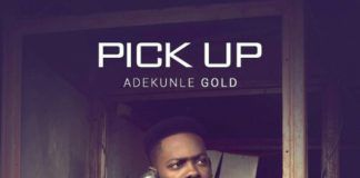 adekunleGOLD - PICK UP (prod. by Pheelz) Artwork | AceWorldTeam.com